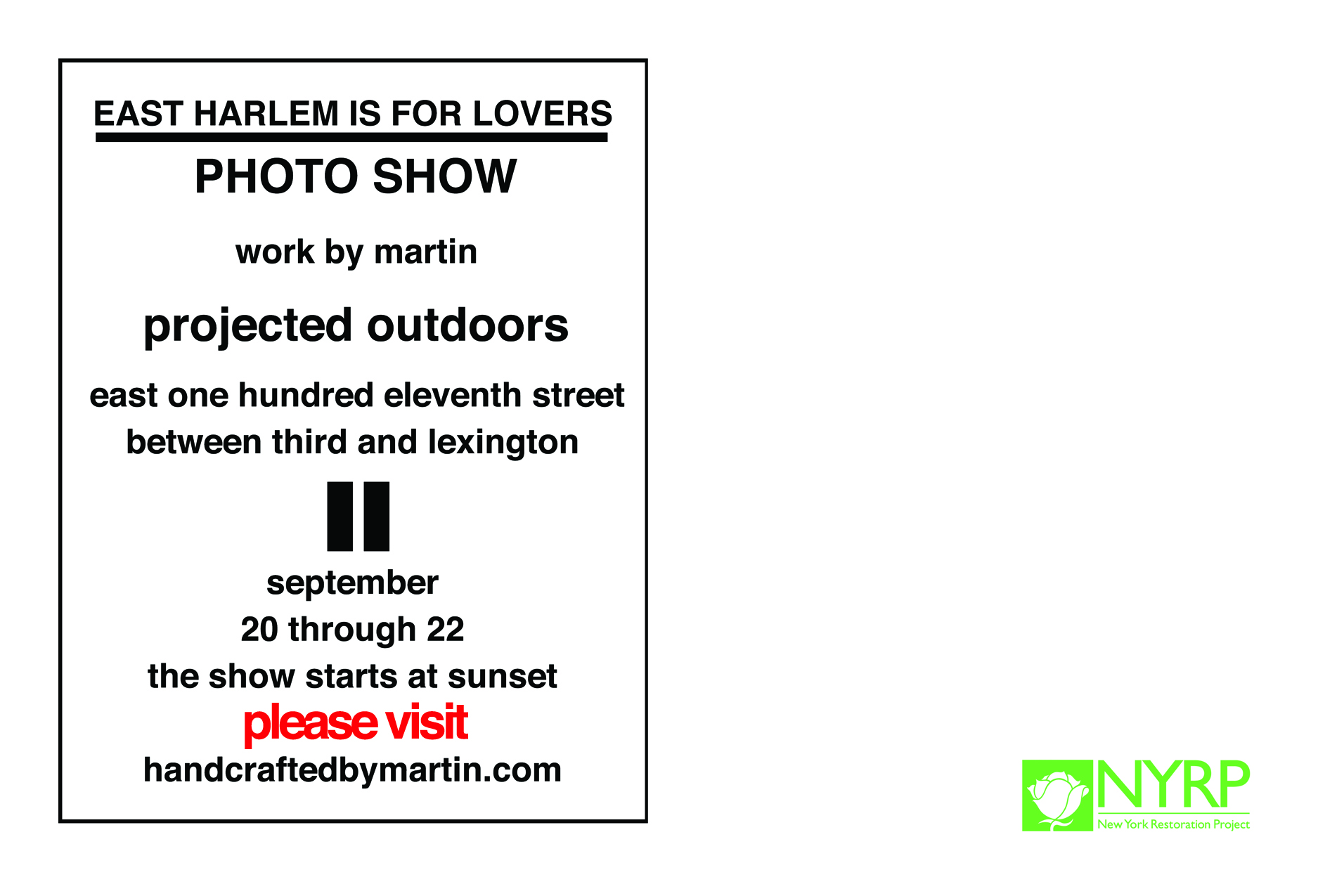 EAST HARLEM IS FOR LOVERS; the martin projection